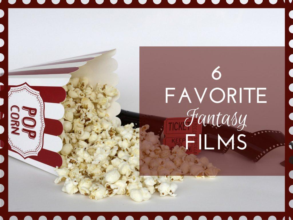 6-fave-fantasy-films