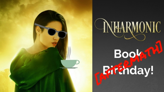 Inharmonic Book Birthday Aftermath Blog Title